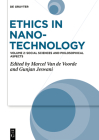 Ethics in Nanotechnology: Social Sciences and Philosophical Aspects Cover Image