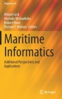 Maritime Informatics: Additional Perspectives and Applications (Progress in Is) Cover Image