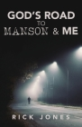 God's Road to Manson & Me Cover Image