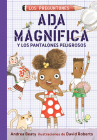 Ada Magnífica y los pantalones peligrosos / Ada Twist and the Perilous Pants (Los Preguntones / The Questioneers #2) Cover Image