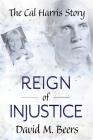 Reign of Injustice Cover Image