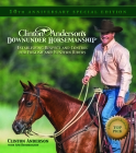 Clinton Anderson's Downunder Horsemanship: Establishing Respect and Control for English and Western Riders Cover Image