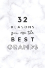 32 Reasons You Are The Best Gramps: Fill In Prompted Marble Memory Book Cover Image