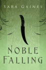 Noble Falling (The Halvarian Ruin Books #1) Cover Image