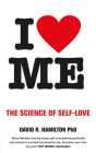 I Heart Me: The Science of Self-Love Cover Image