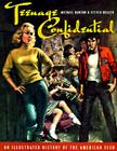 Teenage Confidential: An Illustrated History of the American Teen Cover Image