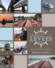 Life Between the Levees: America's Riverboat Pilots Cover Image