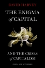 The Enigma of Capital: And the Crises of Capitalism Cover Image