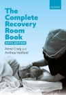 The Complete Recovery Room Book Cover Image