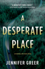 A Desperate Place: A McKenna and Riggs Novel Cover Image
