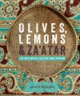 Olives, Lemons & Za'atar: The Best Middle Eastern Home Cooking Cover Image