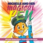 Michelle And Her Magical Pen Cover Image