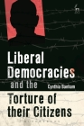 Liberal Democracies and the Torture of Their Citizens Cover Image