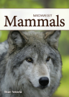 Mammals of the Midwest (Nature's Wild Cards) Cover Image