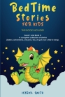 Bedtime Stories For Kids: A complete collection of stories (fairies, adventures, unicorns, etc.) to put your child to sleep. Cover Image