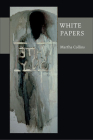 White Papers (Pitt Poetry Series) Cover Image
