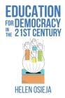 Education for Democracy in the 21st Century Cover Image