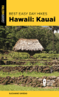 Best Easy Day Hikes Hawaii: Kauai, Second Edition Cover Image