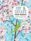 Cut and Create Paper Mosaics: Craft Mosaic-By-Number Artworks with Paper Tiles, Scissors, and Glue Cover Image
