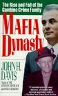 Mafia Dynasty: The Rise and Fall of the Gambino Crime Family Cover Image