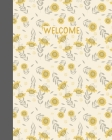 Welcome: Vacation Rental Home Guest Information and Guide Book for Property Owners to Customize - Stylish Floral Pattern Cover Cover Image