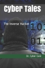 Cyber Tales: The Inverse Hacker Cover Image