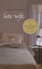 Late Wife: Poems (Southern Messenger Poets) Cover Image