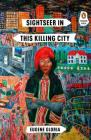 Sightseer in This Killing City (Penguin Poets) Cover Image