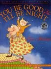 You Be Good & I'll Be Night: Jump-On-The-Bed Poems Cover Image