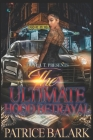 The Ultimate Hood Betrayal Cover Image