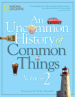 An Uncommon History of Common Things, Volume 2 Cover Image
