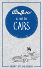 Bluffer's Guide to Cars: Instant Wit and Wisdom (Bluffer's Guides) Cover Image