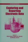 Capturing and Reporting Electronic Data (ACS Symposium #824) Cover Image