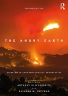The Angry Earth: Disaster in Anthropological Perspective Cover Image