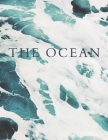 The Ocean: A Decorative Book │ Perfect for Stacking on Coffee Tables & Bookshelves │ Customized Interior Design & Hom Cover Image