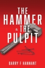 The Hammer & The Pulpit Cover Image