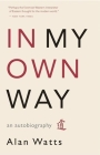 In My Own Way: An Autobiography Cover Image