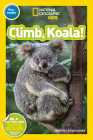 National Geographic Readers: Climb, Koala! Cover Image