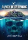 El islote de los desechos Cover Image