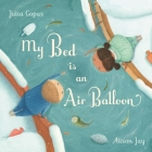 My Bed Is an Air Balloon Cover Image