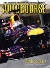 Autocourse 2013-2014: The World's Leading Grand Prix Annual Cover Image