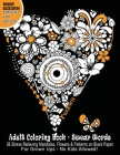 Adult Coloring Books Swear Words: 36 Stress Relieving Sweary Mandalas, Flowers & Patterns on Black Paper - Black Midnight Edition. For Grownups No Kid Cover Image