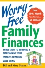 Worry-Free Family Finances: Three Steps to Building and Maintaining Your Family's Financial Well-Being Cover Image