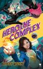 Heroine Complex Cover Image
