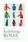 Redefining Roles: The Professional, Faculty, and Graduate Consultant's Guide to Writing Centers Cover Image