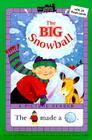 The Big Snowball (All Aboard Picture Reader) Cover Image