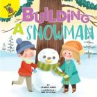 Building a Snowman (Play Time) Cover Image