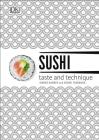Sushi: Taste and Technique Cover Image