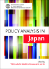 Policy Analysis in Japan (International Library of Policy Analysis  ) Cover Image