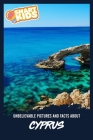 Unbelievable Pictures and Facts About Cyprus Cover Image